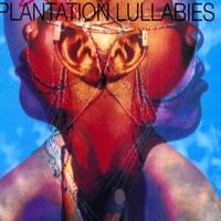 Ndegeocello, Me'shell: Plantation lullabies