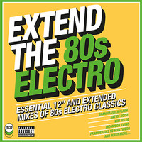 V/A: Extend The 80s Electro