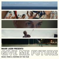 Soundtrack: Major Lazer Presents: Give Me Future