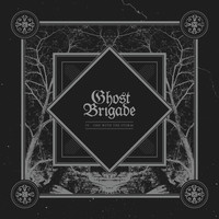 Ghost Brigade : IV - One With The Storm