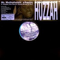 Mr. Muthafuckin' eXquire: The Last Huzzah EP