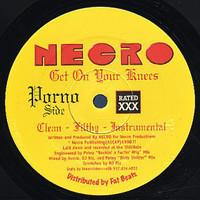 Necro: Get On Your Knees / Underground