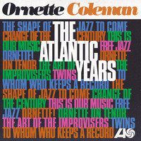 Coleman, Ornette: The atlantic years