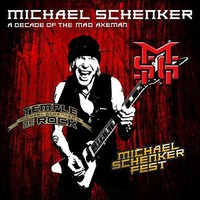 Schenker, Michael: A Decade of the Mad Axeman