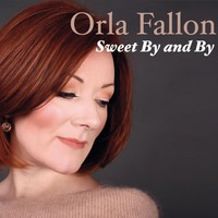Fallon, Órla: Sweet By and By