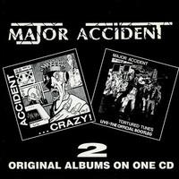 Major Accident: Crazy / Tortured Tunes
