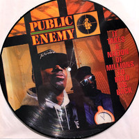 Public Enemy : It Takes A Nation Of Millions To Hold Us Back  -picture disc-