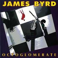 Byrd, James: Octoglomerate