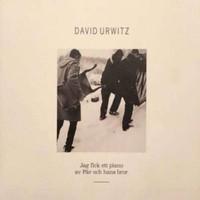 Urwitz, David: Jag fick ett piano av Pär och hans bror