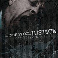 Dance Floor Justice: Breaking The Silence