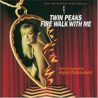 Soundtrack: Twin peaks-fire walk with me
