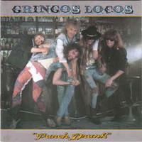Gringos Locos: Punch Drunk
