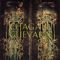 Chagall Guevara: Chagall Guevara