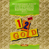 Rock Steady Crew: (Hey You) Rocksteady Crew / Hey D.J.