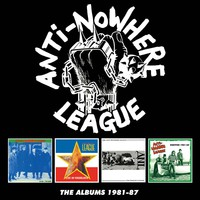 Anti-Nowhere League: The albums 1981-87: 4cd boxset