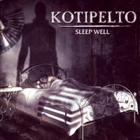 Kotipelto: Sleep Well
