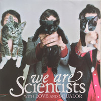 We Are Scientists : With Love And Squalor