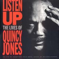 Jones, Quincy: Listen Up (The Lives Of Quincy Jones)