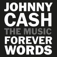 Cash, Johnny: Johnny Cash: Forever words