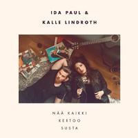 Ida Paul & Kalle Lindroth: Nää kaikki kertoo susta