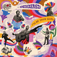 Decemberists: I'll Be Your Girl