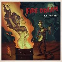 Wilkes, J.D.: Fire Dream