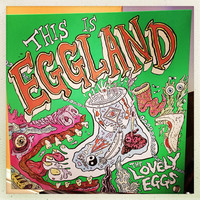 Lovely Eggs: This is eggland