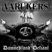 Varukers: Damned And Defiant