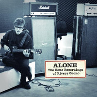 Cuomo, Rivers: Alone: The Home Recordings Of Rivers Cuomo