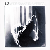 U2: Wide Awake In America