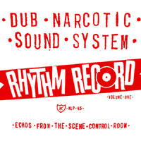 Dub Narcotic Sound System: Rhythm record vol. one