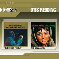 Redding, Otis: The dock of the bay / The soul album