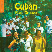 V/A: Rough guide to Cuban rare groove