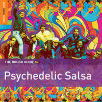 V/A: Rough guide to psychedelic salsa