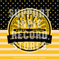 V/A: The other side of sun (part 2): sun records curated by record store day, volume 5