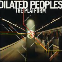 Dilated Peoples: Platform
