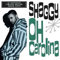 """Shaggy: Oh Carolina (7"""" green vinyl)"""