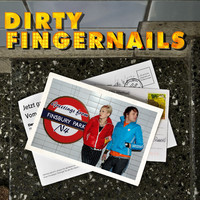 Dirty Fingernails: Greetings From Finsbury Park, N4