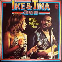 Turner, Ike & Tina : River Deep Mountain High