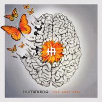 Huminoida: Grey Area
