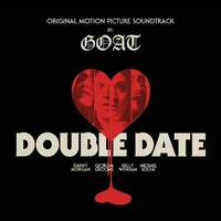 """Goat: """"double date (10"""""""")"""""""