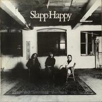 Slapp Happy: Slapp Happy