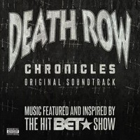 Soundtrack: Death Row Chronicles