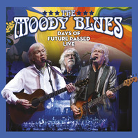 Moody Blues: Days of future passed live