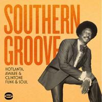 V/A: Southern groove: hotlanta, aware & clintone funk & soul
