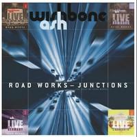 Wishbone Ash: Roadworks: Junctions