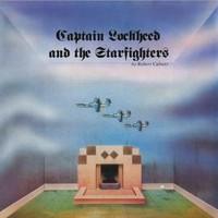 Calvert, Robert: Captain Lockheed and the Starfighters
