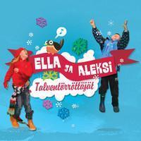 Ella Ja Aleksi : Talventörröttäjät
