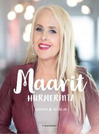 Maarit: Maarit Hurmerinta - Sanoin ja sävelin