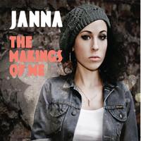 Janna: Makings Of Me